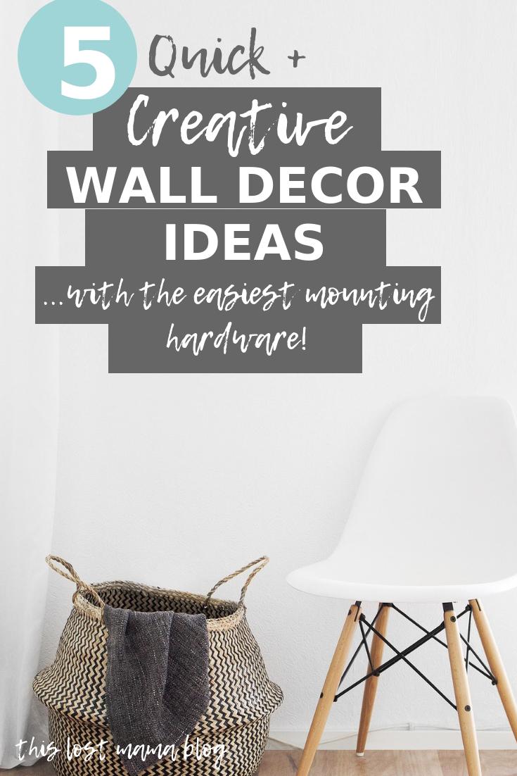 5 quick creative wall decor ideas